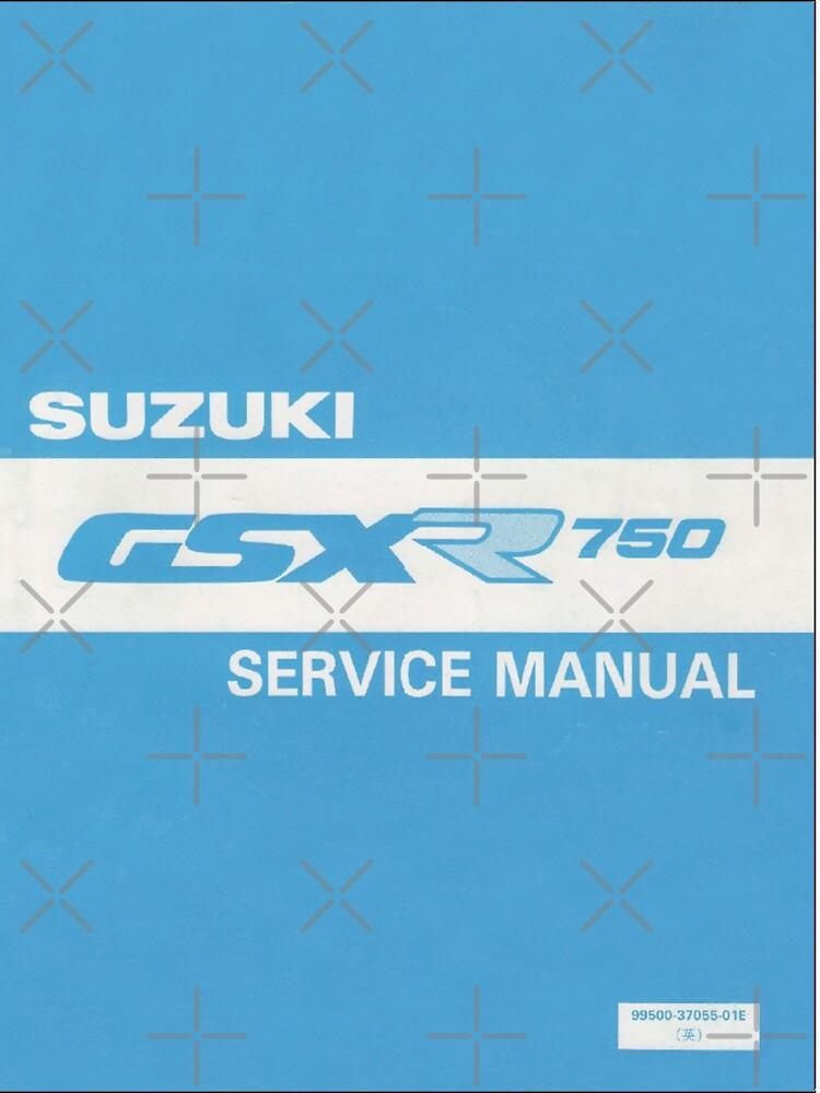 Suzuki GSXR 750 user manual by skanner30