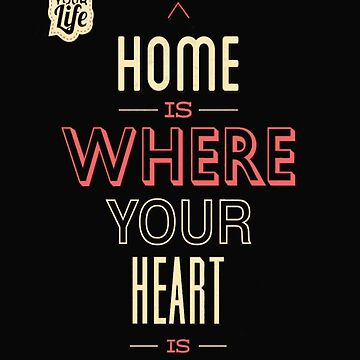 Home is where your heart by sager4ever