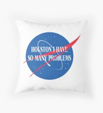 Houston, I Have So Many Problems Floor Pillow