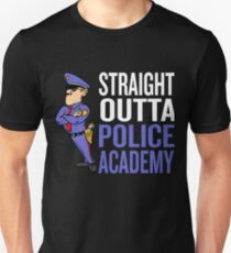 Straight Outta Police Academy T-Shirt Police Graduation Gift Unisex T-Shirt
