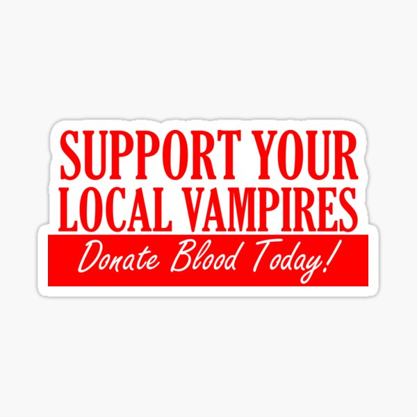 Support your local vampires Sticker