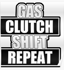 Gas clutch shift repeat Poster