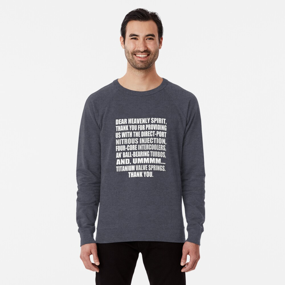 Jesse says grace: car part thanks Lightweight Sweatshirt