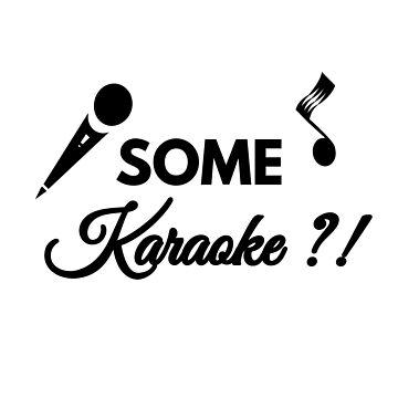 Karaoke Karaoke ?! by phys