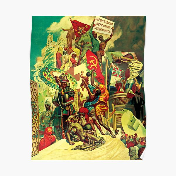 The October Revolution, Breaking the Old Chains and Uplifting Forgotten Peoples Poster