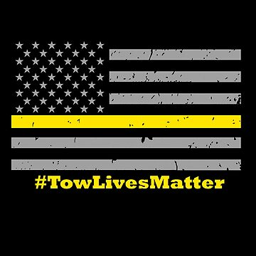 Tow Truck Driver Lives Matter Thin Yellow Line Flag by bluelinegear