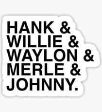 Country Artist - Classic Country - Hank & Willie & Waylon & Merle & Johnny Sticker