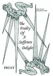 The Frailty Of A Sufferers Delight by Priest / Front Cover by PRIEST