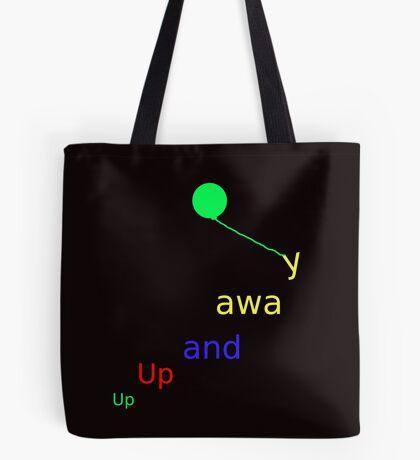 UP UP AND AWAY - IN LEGGINGS, TEES, SKIRTS, BAGS, SCARVES, MUGS ETC Tote Bag