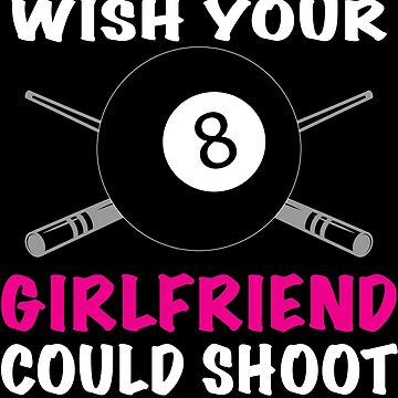 Don't You Wish Your Girlfriend Shoot Like Me  by sols