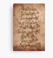 Yesterday, Tomorrow and Today Canvas Print