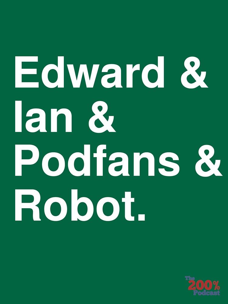 200% Podcast hosts t-shirt by 200percentpod