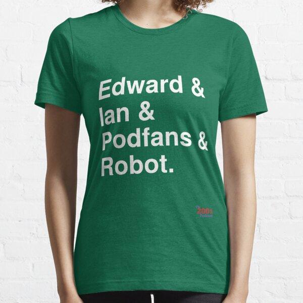 200% Podcast hosts t-shirt Essential T-Shirt