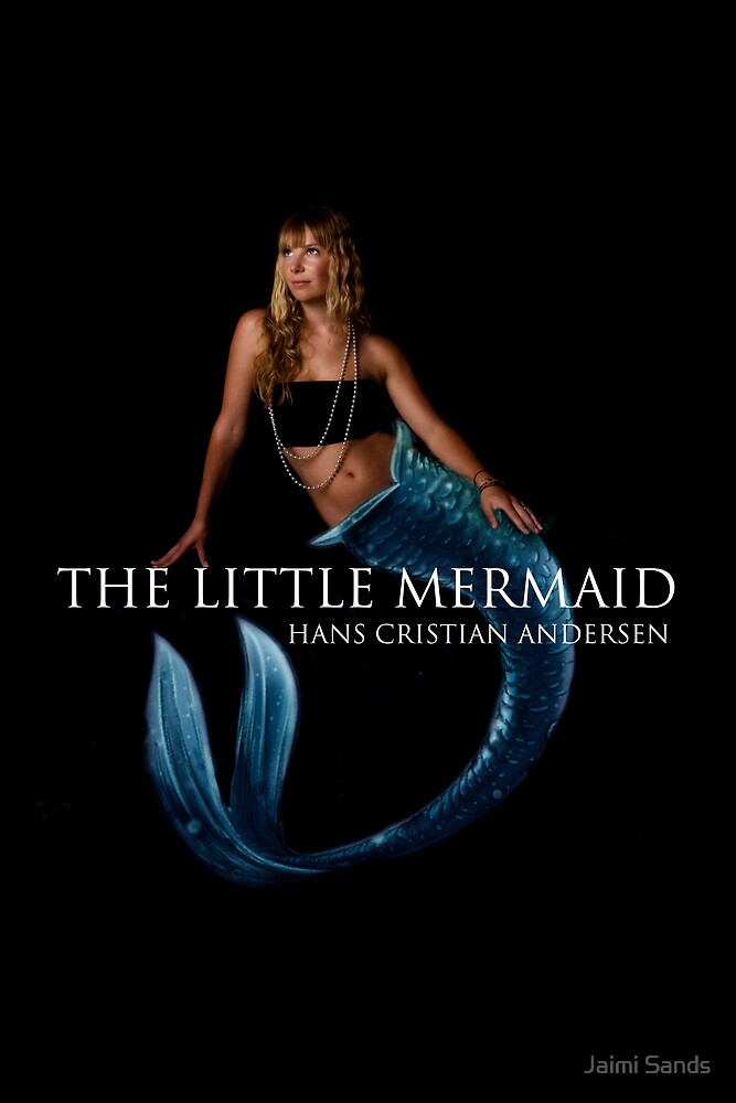 The Little Mermaid book cover by Jaimi Sands
