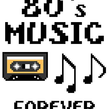80s music Forever by Mamon