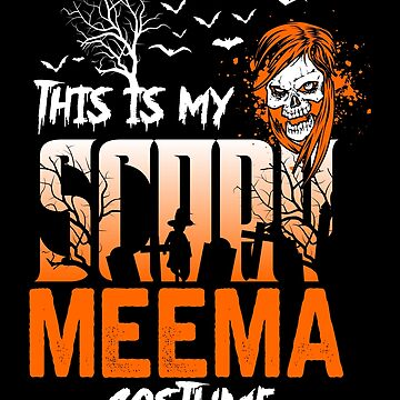 This is my scary Meema Costume Funny Gift. by BBPDesigns