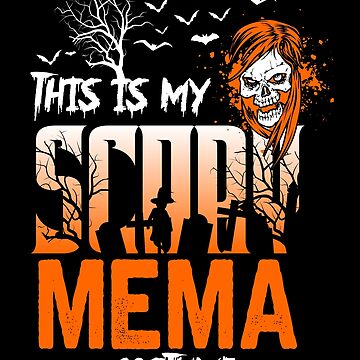 This is my scary Mema Costume Funny Gift. by BBPDesigns