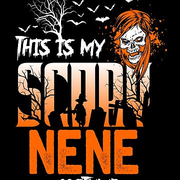 This is my scary Nene Costume Funny Gift. by BBPDesigns