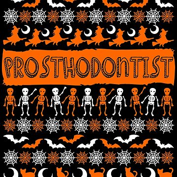 Cool Prosthodontist Ugly Halloween Gift t-shirt by BBPDesigns