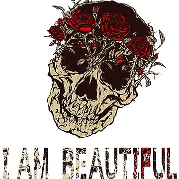 Funny Vintage Floral Skull i am beautiful Tee shirt Cute Floral Flower shirt men and women by mirabhd