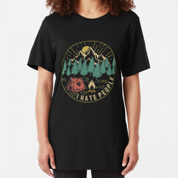 Camping Hiking I Hate People Slim Fit T-Shirt