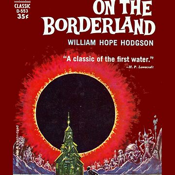 The House on the Borderland William Hope Hodgson First Edition Cover by buythebook86