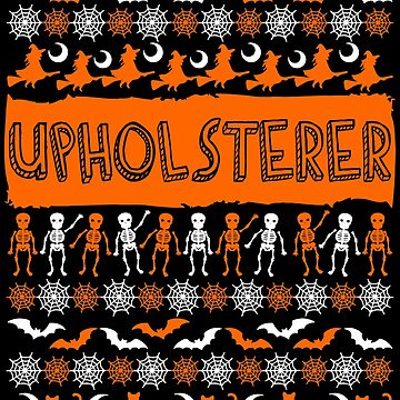 Cool Upholsterer Ugly Halloween Gift t-shirt by BBPDesigns