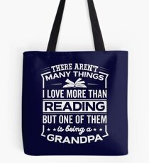 Funny I Love Being A Reading Grandpa Tote Bag