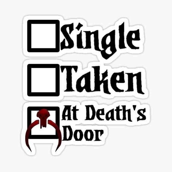 Darkest Dungeon - Single Taken At death's door (for white shirts) Sticker