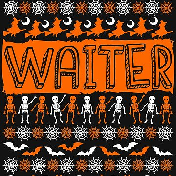 Cool Waiter Ugly Halloween Gift t-shirt by BBPDesigns