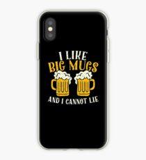 I lie big mugs and I cannot lie - beer lover iPhone Case
