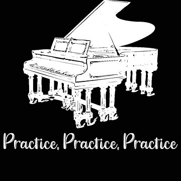 Piano Practice Like a Champion Act Like a Champion by stacyanne324