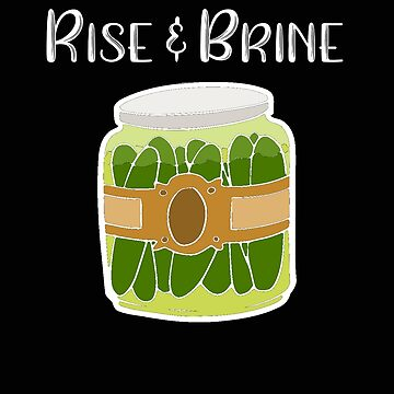 Pickle Rise and Brine Foodie Gift by stacyanne324