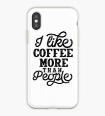 I Like Coffee More Than People Vintage iPhone Case