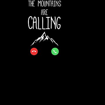 The Miuntains Are Calling by with-care