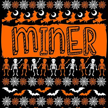 Cool Miner Ugly Halloween Gift by BBPDesigns
