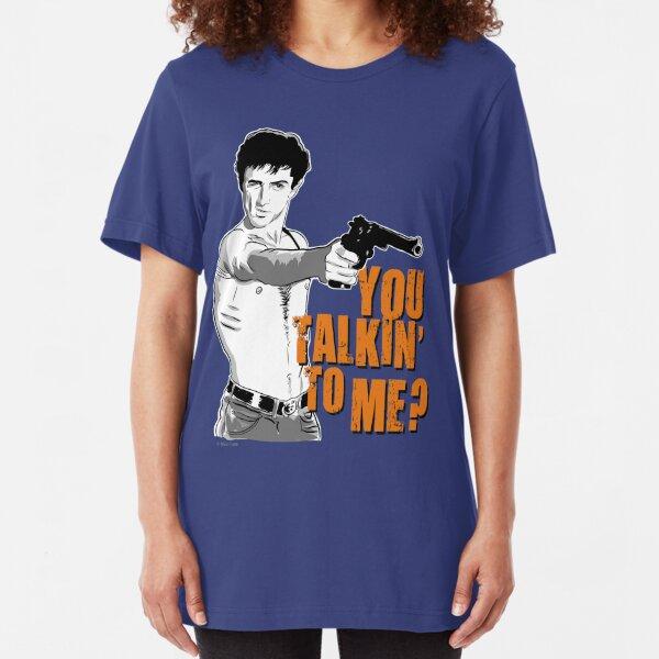 You talkin' to me? Camiseta ajustada