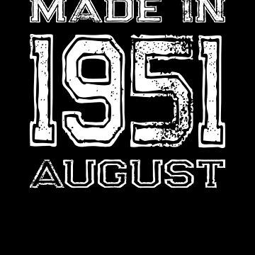 Birthday Celebration Made In August 1951 Birth Year by FairOaksDesigns