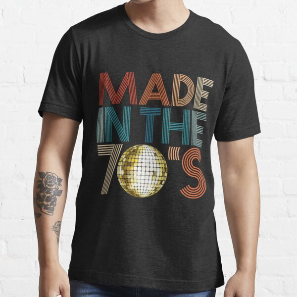 Made In The 70s Seventies Retro Disco 1978 Vintage T-shirt Essential T-Shirt