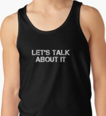 Let's talk about it Tank Top