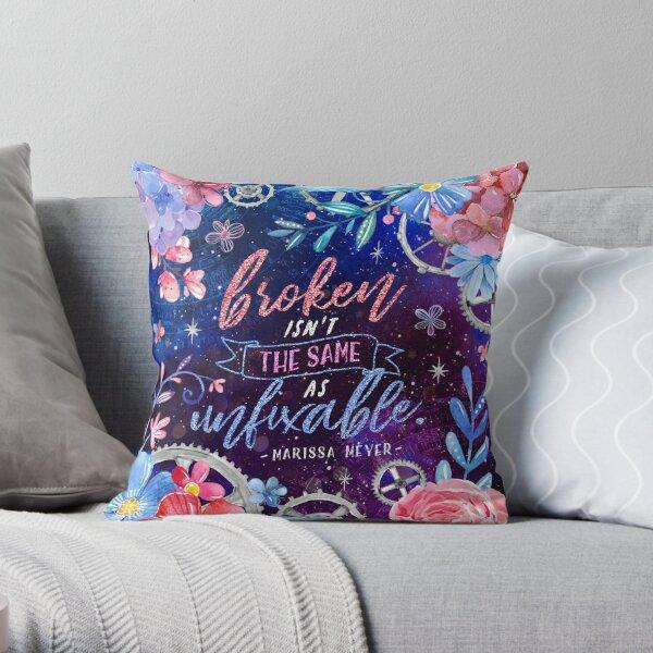 Broken isn't the same Throw Pillow