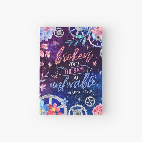 Broken isn't the same Hardcover Journal