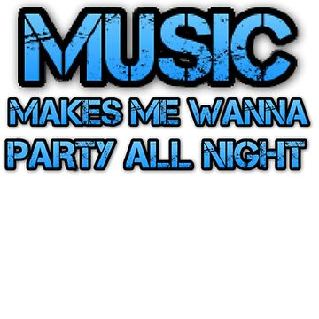 Music Makes Me Wanna Party by Deestylistic