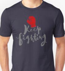 Brush lettering design - Keep Fighting Unisex T-Shirt