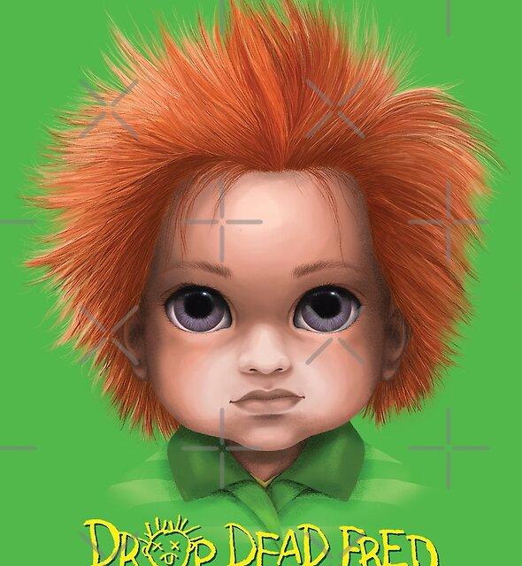 Drop Dead Fred (BITTY BADDIES) by Jody  Parmann
