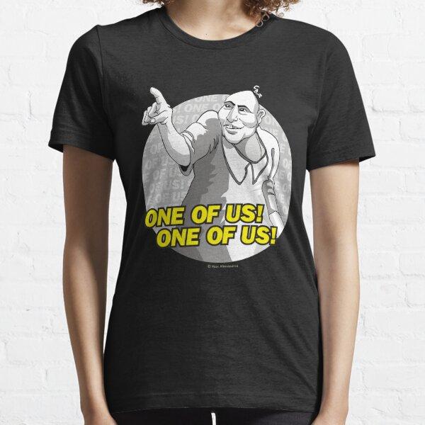 ¡Uno de nosotros! ¡Uno de nosotros! Camiseta esencial