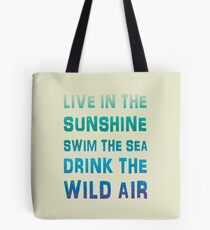Live In The Sunshine Summer Style Quote Tote Bag