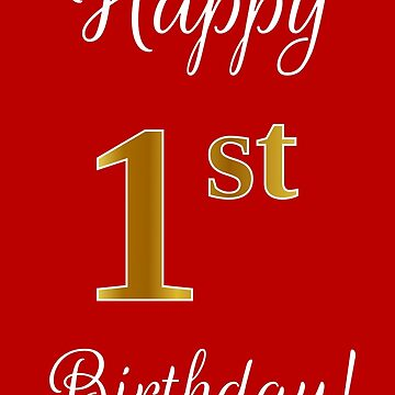 """Elegant, Faux Gold Look Number, """"Happy 1st Birthday!"""" (Red Background) by aponx"""