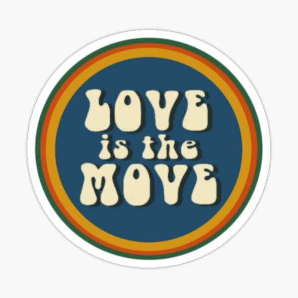 LOVE is the MOVE extra small Sticker