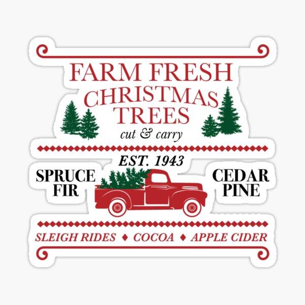 Farm Fresh Christmas Trees Sticker